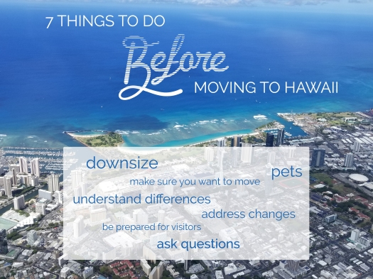 7 Things Before Moving to Hawaii Graphic